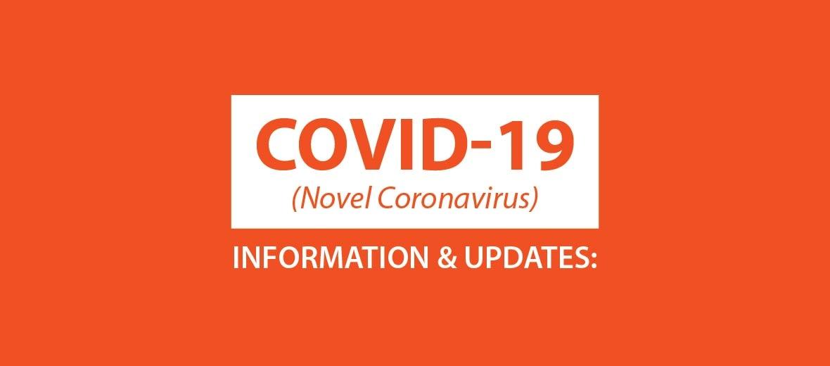 COVID-19 Information Updates